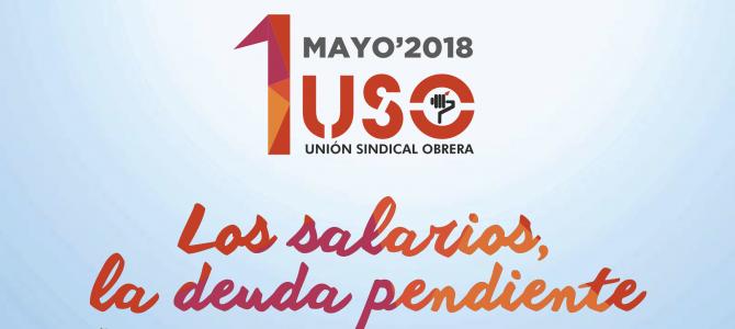 1 de Mayo: Empleo de calidad y blindaje de las pensiones para un futuro digno