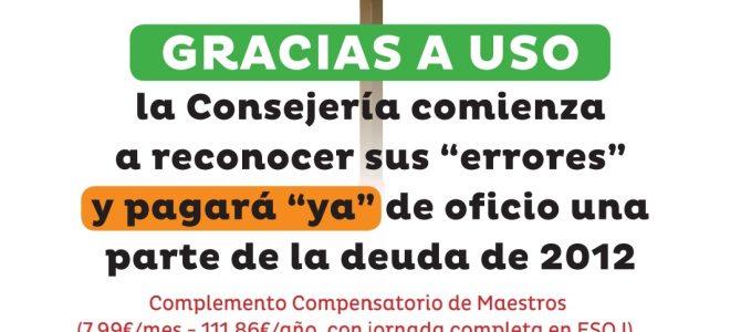 Gracias a USO, la Consejería pagará «ya» de oficio una parte de la deuda de 2012