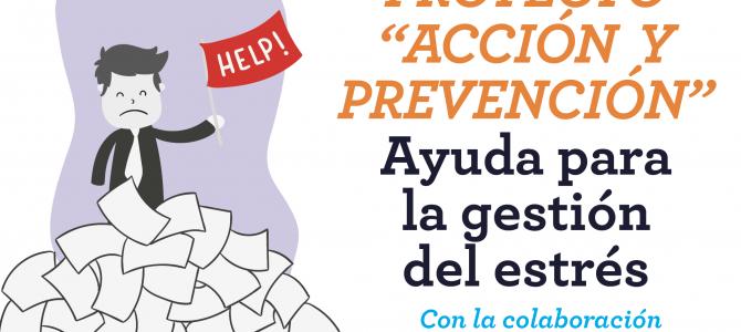 """Gabinete de Ayuda de Riesgos Psicosociales para los docentes. Proyecto """"Acción y Prevención"""""""
